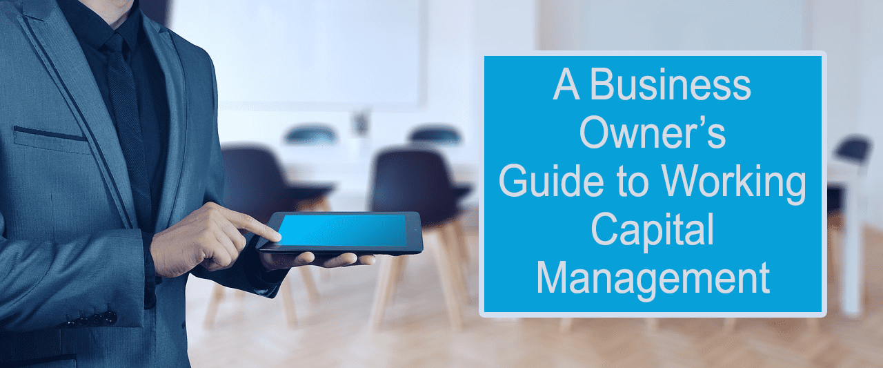 Guide to Working Capital Management