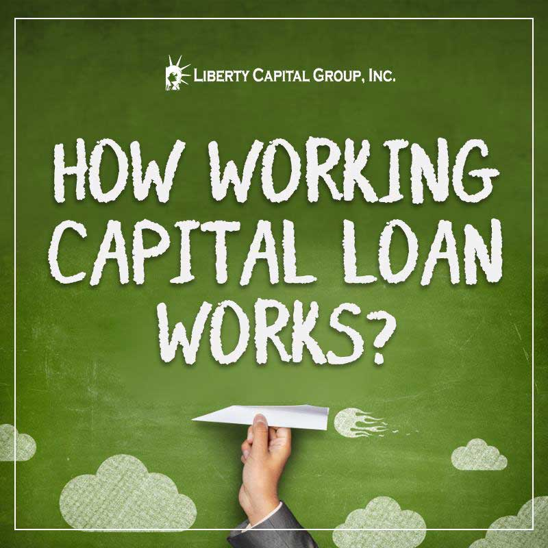 how-working-capital-loans-works
