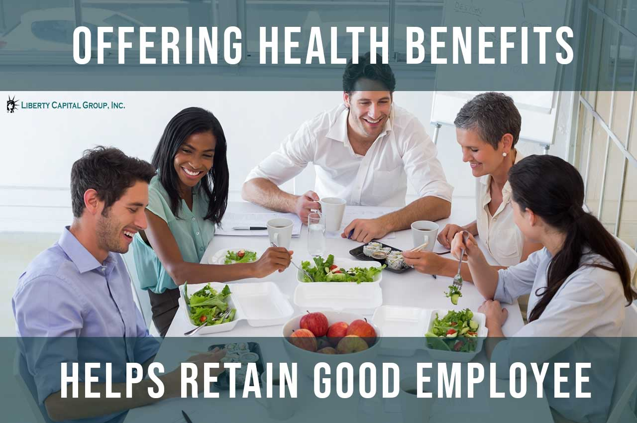 How Offering Health Benefits Helps Retain Good Employees?