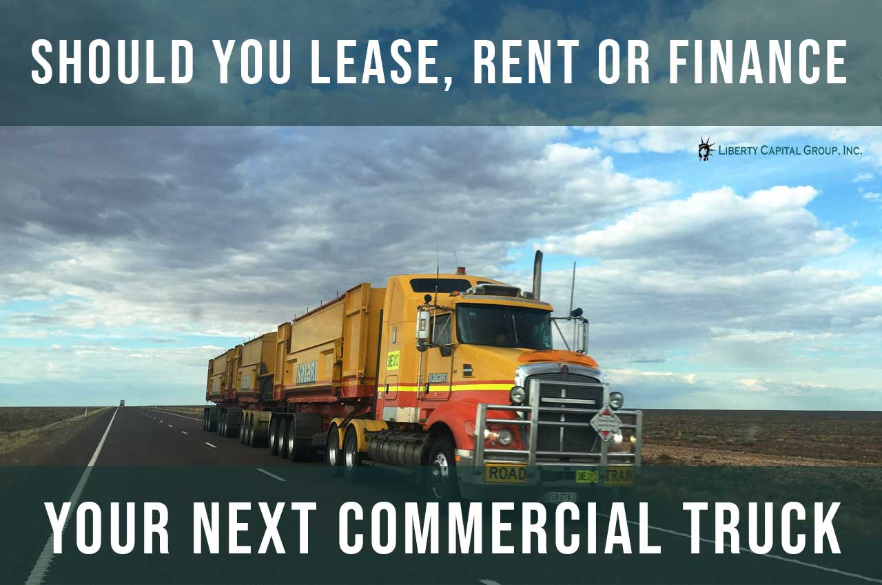 should-you-lease-rent-finance-your-next-commercial-truck