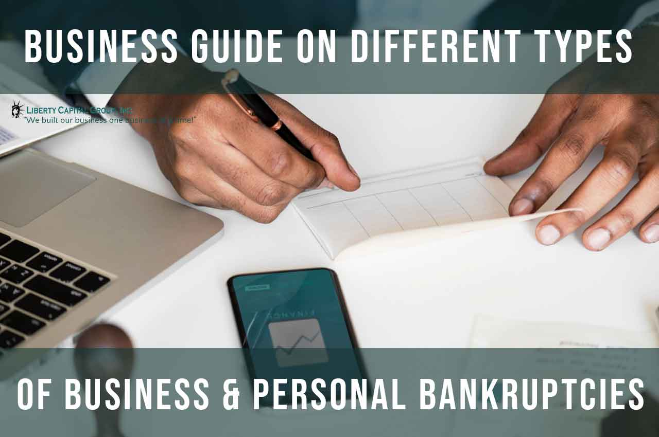 Business Guide on Different Types of Businesses & Personal Bankruptcies!