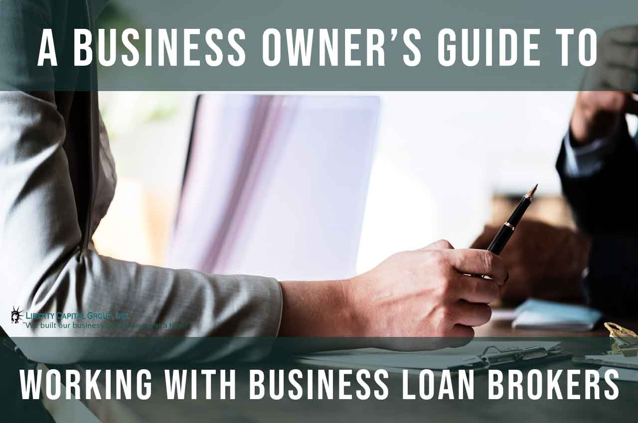 Guide with Business Loan Brokers