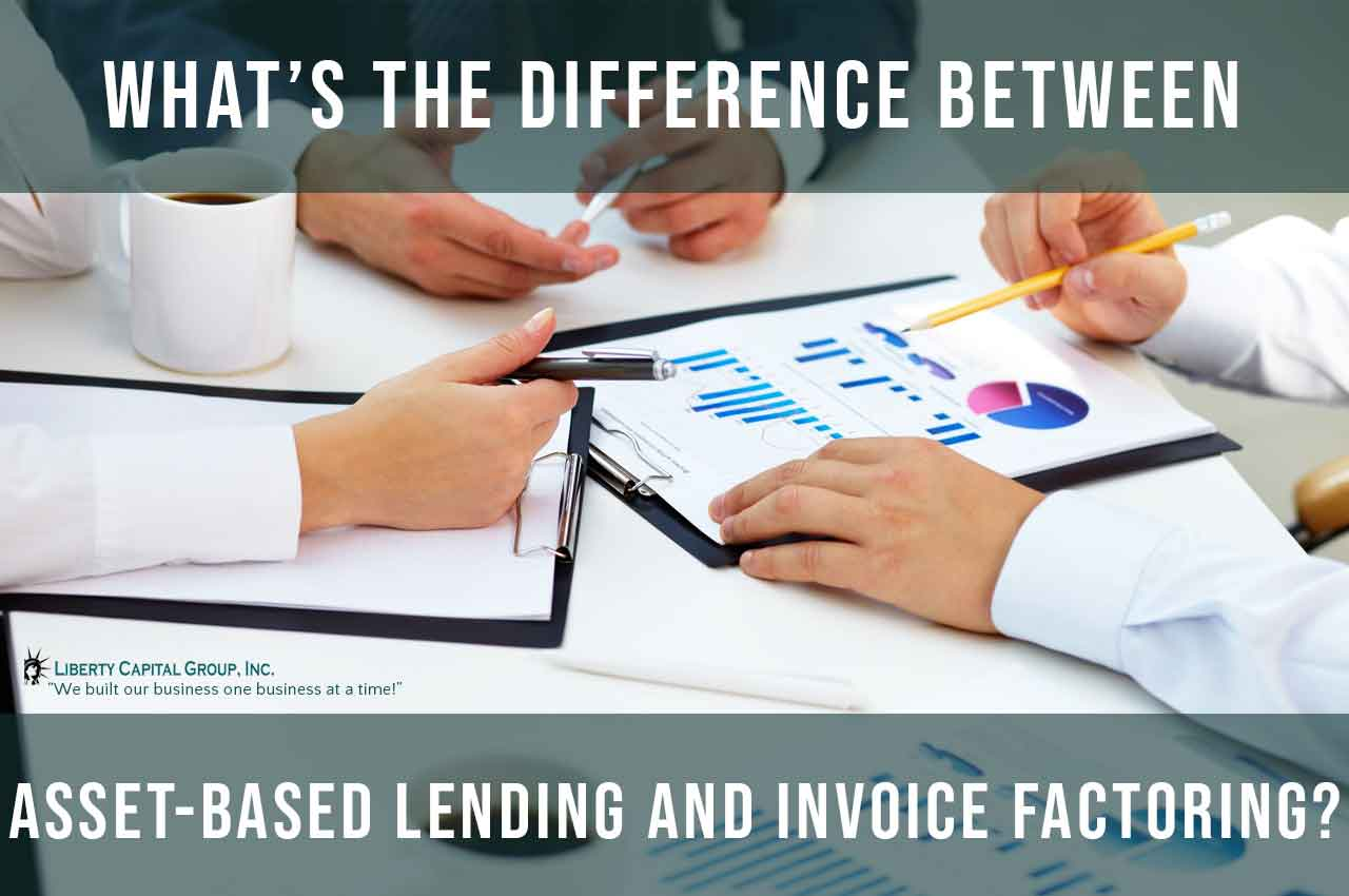 What's the Difference Between Asset-Based Lending and Invoice Factoring?