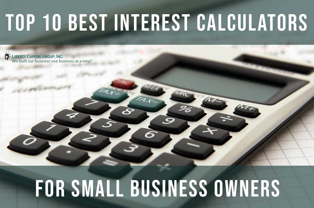 Top 10 Best Interest Calculators for Small Business Owners