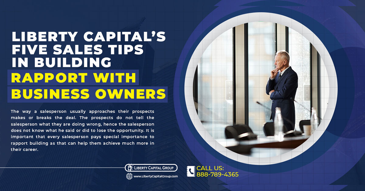 Liberty Capital's Five Sales Tips in Building Rapport with Business Owners