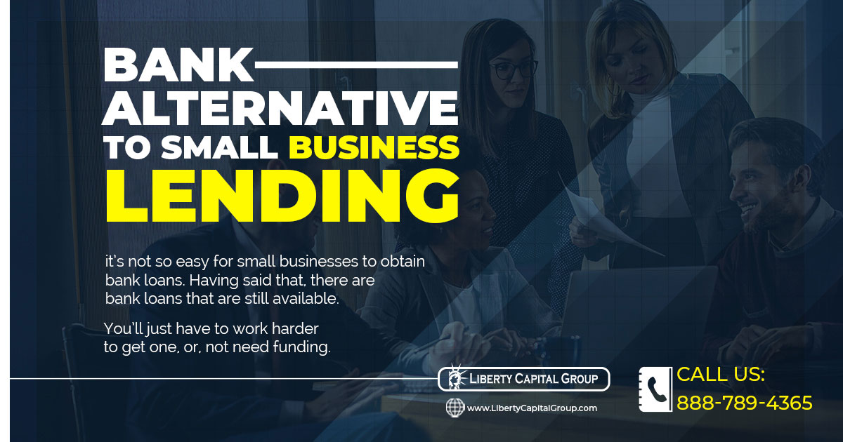 Bank Alternative to Small Business Lending