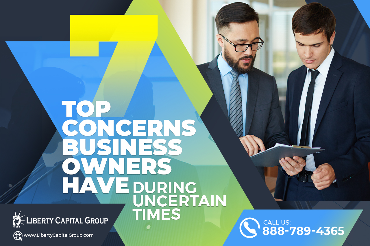 Top 7 Concerns Business Owners Have During Uncertain Times