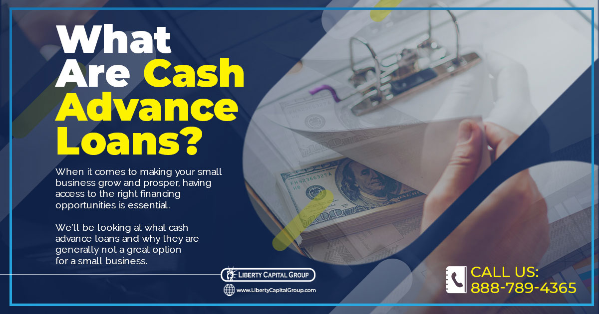 What Are Cash Advance Loans?