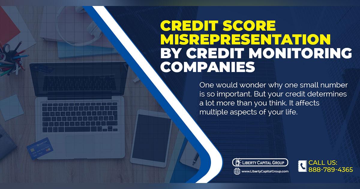 Credit Score Misrepresentation By Credit Monitoring Companies