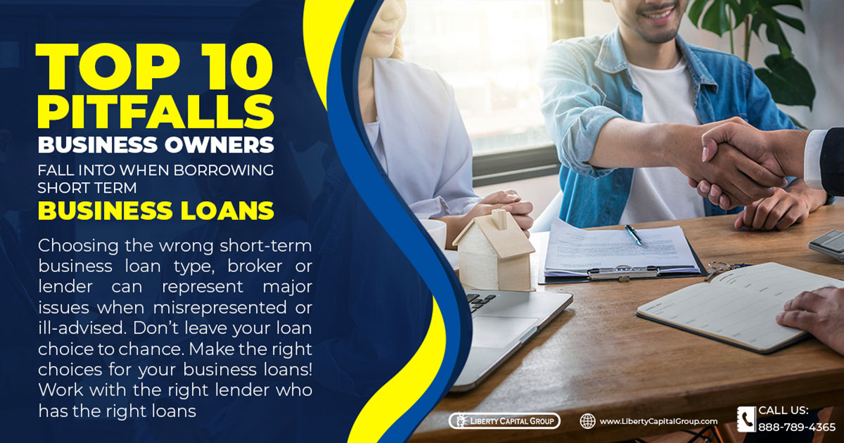 Top 10 Pitfalls Business Owners Fall Into When Borrowing Short Term Business Loans
