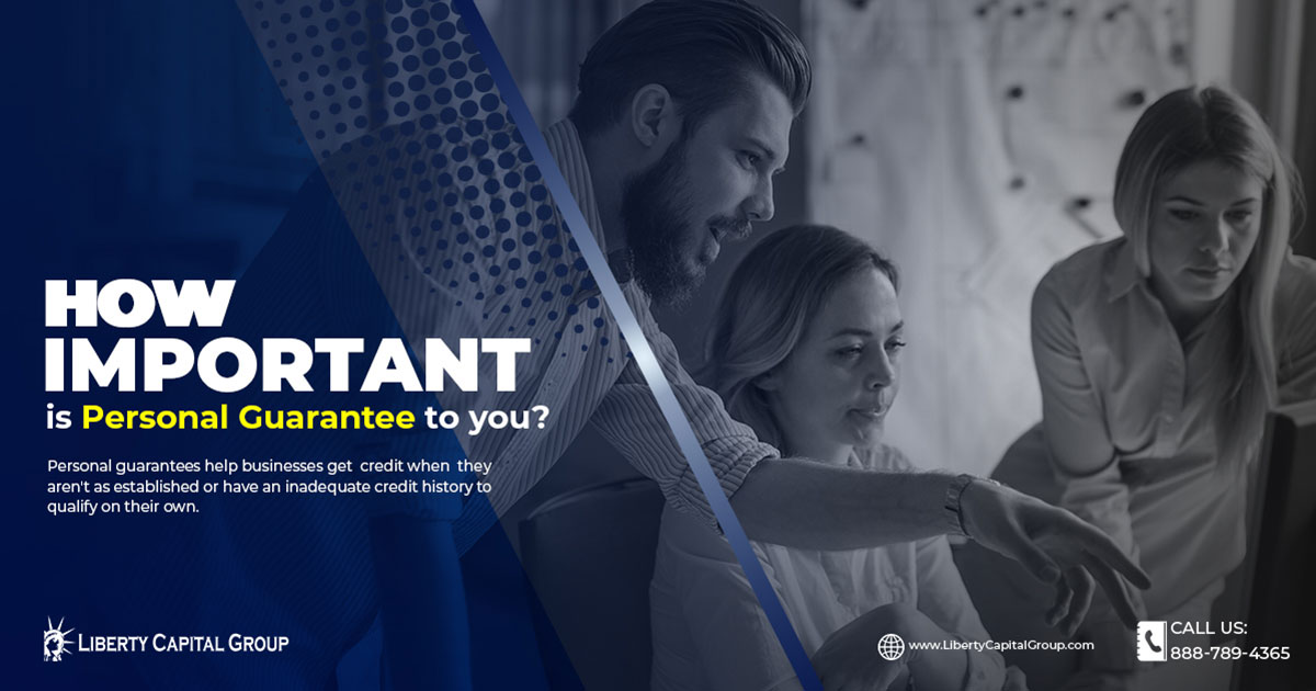 How Important Is Personal Guarantee To You