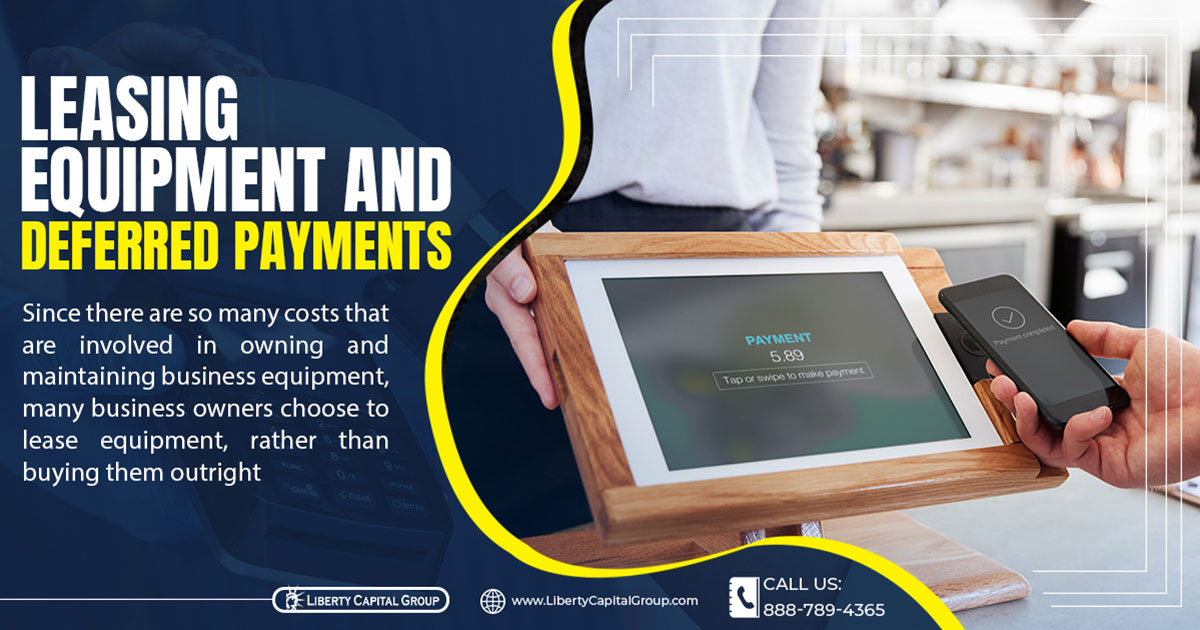 Leasing Equipment And Deferred Payments