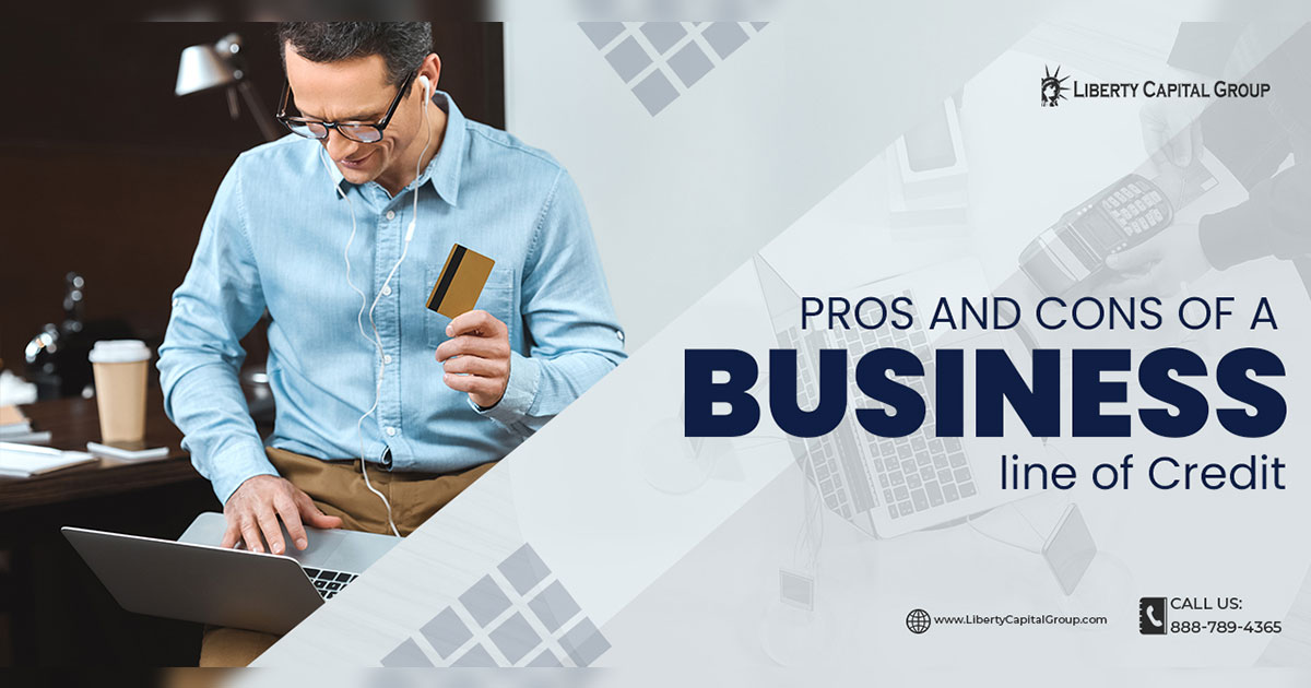 Pros and Cons of a Business Line of Credit