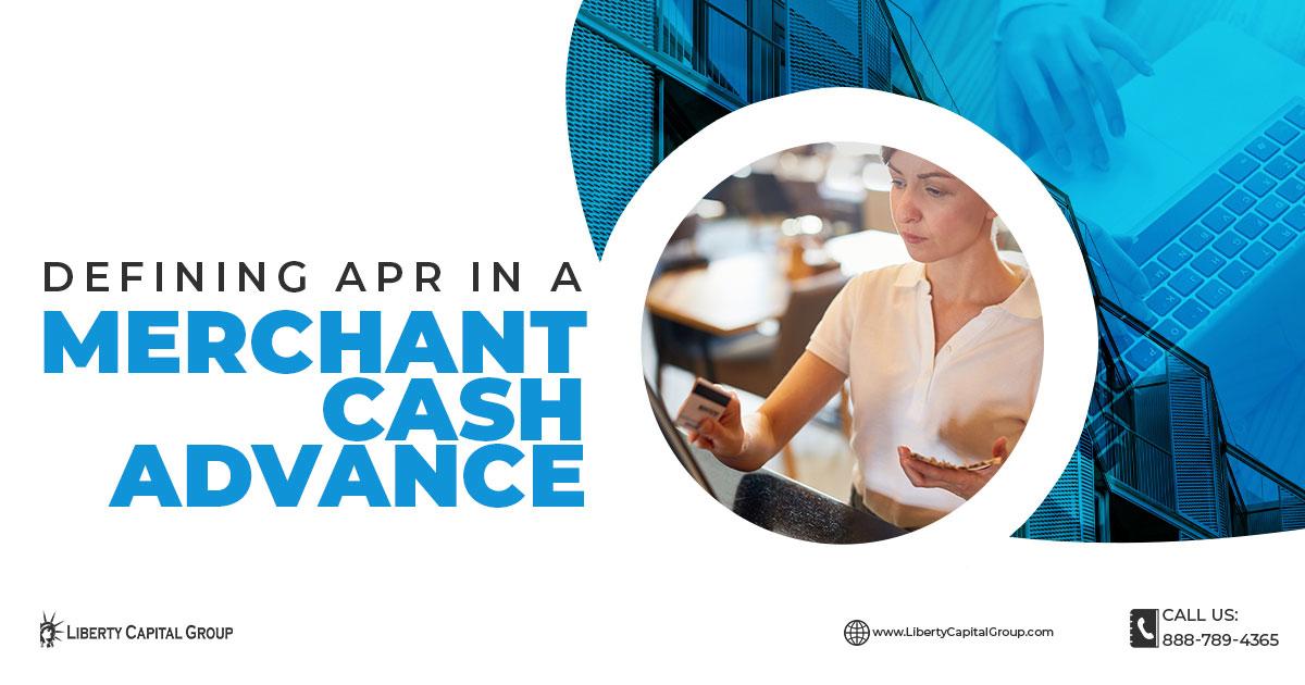 Defining APR In A Merchant Cash Advance