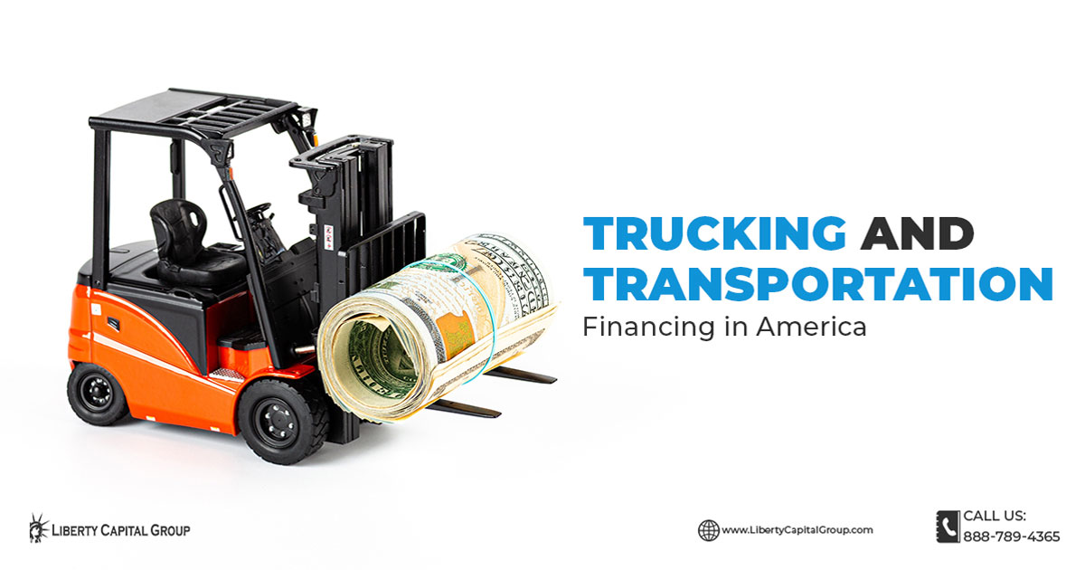 Trucking and Transportation Financing in America
